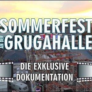 Das Sommerfest an der Grugahalle - Die Dokumentation